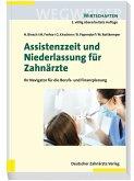 Assistenzzeit und Niederlassung für Zahnärzte (eBook, PDF)