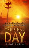 The Final Day - Die Welt ohne Strom (eBook, ePUB)