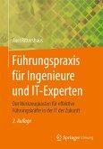 Führungspraxis für Ingenieure und IT-Experten (eBook, PDF)