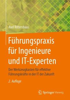 Führungspraxis für Ingenieure und IT-Experten (eBook, PDF) - Rittershaus, Axel