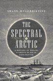 The Spectral Arctic (eBook, ePUB)