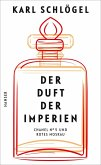 Der Duft der Imperien (eBook, ePUB)