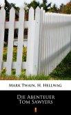 Die Abenteuer Tom Sawyers (eBook, ePUB)