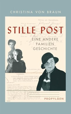 Stille Post (eBook, ePUB) - Braun, Christina Von