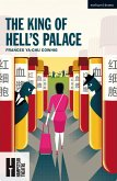 The King of Hell's Palace (eBook, ePUB)