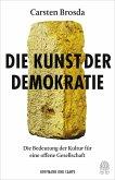 Die Kunst der Demokratie (eBook, ePUB)