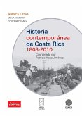 Historia contemporánea de Costa Rica 1808-2010 (eBook, ePUB)