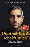 Deutschland schafft mich (eBook, ePUB)