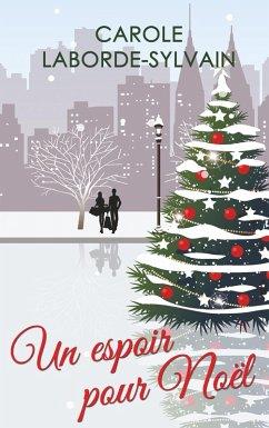 Un Espoir pour Noël (eBook, ePUB)