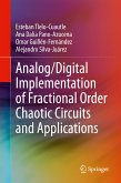 Analog/Digital Implementation of Fractional Order Chaotic Circuits and Applications (eBook, PDF)