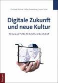 Digitale Zukunft und neue Kultur (eBook, ePUB)