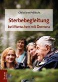 Sterbebegleitung bei Menschen mit Demenz (eBook, ePUB)