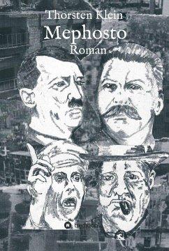 Mephosto (eBook, ePUB) - Klein, Thorsten