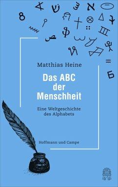 Das ABC der Menschheit (eBook, ePUB) - Heine, Matthias
