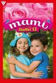 Mami Staffel 12 - Familienroman (eBook, ePUB)