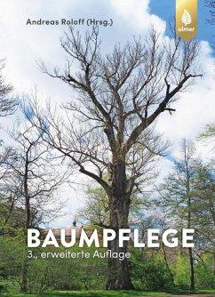 Baumpflege (eBook, PDF) - Roloff, Andreas