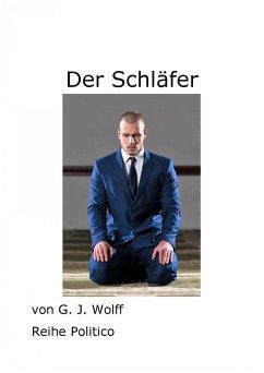 Der Schläfer (eBook, ePUB) - Wolff, Gerhard