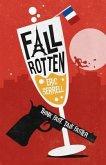 Fall Rotten (eBook, ePUB)