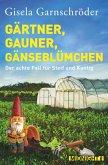 Gärtner, Gauner, Gänseblümchen (eBook, ePUB)