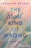 The Right Kind of Wrong (eBook, ePUB)
