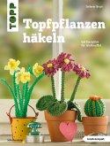Topfpflanzen häkeln (eBook, ePUB)