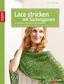Lace stricken mit Sockengarnen (eBook, ePUB)