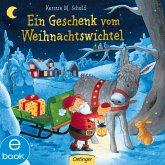 Ein Geschenk vom Weihnachtswichtel! (eBook, ePUB)