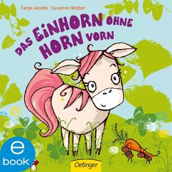 Das Einhorn ohne Horn vorn (eBook, ePUB) - Weber, Susanne