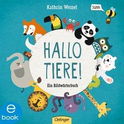 Hallo Tiere! (eBook, ePUB) - Wessel, Kathrin