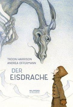 Der Eisdrache (eBook, ePUB) - Harrison, Troon
