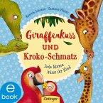 Giraffenkuss und Kroko-Schmatz (eBook, ePUB)
