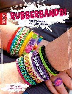 Rubberbands! (eBook, ePUB) - Roland, Heike; Thomas, Stefanie