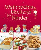 Weihnachtsbäckerei für Kinder (eBook, ePUB)