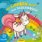 Das Einhorn sucht den Regenbogen (eBook, ePUB)