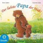 Der liebste Papa der Welt! (eBook, ePUB)