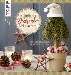 Natürlicher Dekozauber Weihnachten (eBook, ePUB)