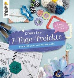 Kreative 7- Tage- Projekte