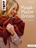Mosaik-Muster stricken (eBook, ePUB)