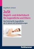 JuSt - Begleit- und Arbeitsbuch für Jugendliche und Eltern (eBook, ePUB)