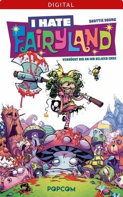 I hate Fairyland 01: Verrückt bis an ihr seliges Ende (eBook, ePUB) - Young, Skottie