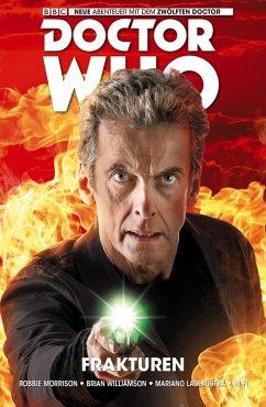 Doctor Who - Der Zwölfte Doctor, Band 2 - Frakturen (eBook, ePUB) - Morrison, Robbie