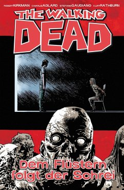 The Walking Dead 23: Dem Flüstern folgt der Schrei