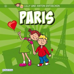 Lilly & Anton entdecken Paris (eBook, ePUB) - Verlag, Del Medio