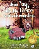 Am Tag, als die Tiere verschwanden (eBook, ePUB)