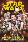 Star Wars - Han Solo - Kadett des Imperiums (eBook, ePUB)