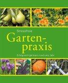 Stressfreie Gartenpraxis (eBook, ePUB)
