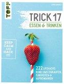 Trick 17 - Essen und Trinken (eBook, ePUB)