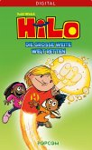Hilo 02: Die große weite Welt retten (eBook, ePUB)