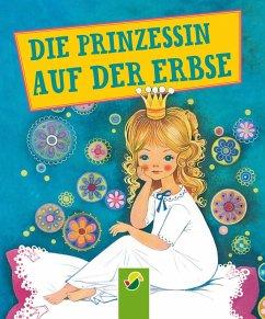 Die Prinzessin auf der Erbse (eBook, ePUB) - Andersen, Hans Christian; Fischer, Gisela