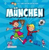 Lilly & Anton entdecken München (eBook, ePUB)